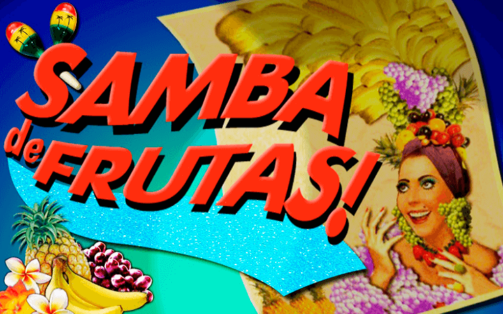 Samba De Frutas Slot - Free Online Casino Game by IGT